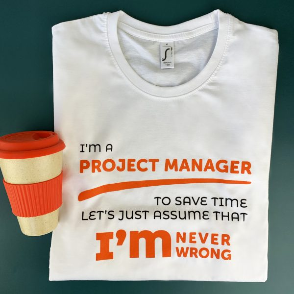 Project Manager Never Wrong Футболка